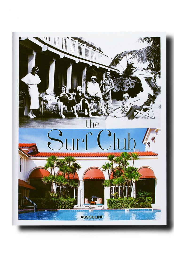 assouline relaxed elegance the surf club