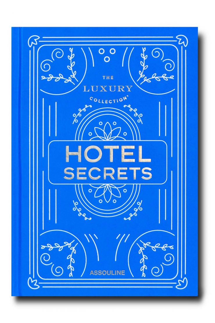 assouline lifestyle the luxury collection hotel secret